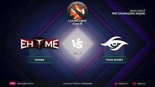 EHOME vs Team Secret | Bo3 | The Chongqing Major by @Tekcac [RU]