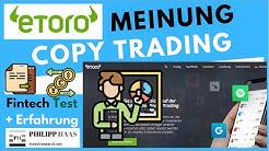 Etoro  - Meinung Test und Erfahrung zum Copy Trading von Etoro (CFD Trading)