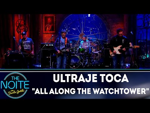 Ultraje a Rigor toca All along the watchtower | The Noite (13/09/18)