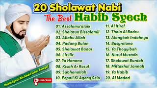 20 Sholawat Nabi Terbaik Habib Syech Bin Abdul Qadir Assegaf