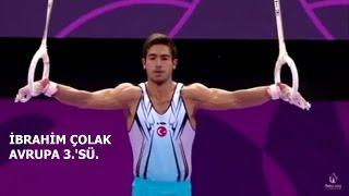 2013 Mezunumuz İbrahim ÇOLAK Jimnastikte Avrupa 3.