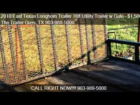 2010 East Texas Longhorn Trailer 16ft Utility Trailer w Gate