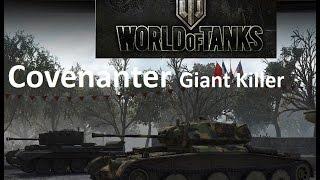 World of Tanks Covenanter, Giant killer Mini review