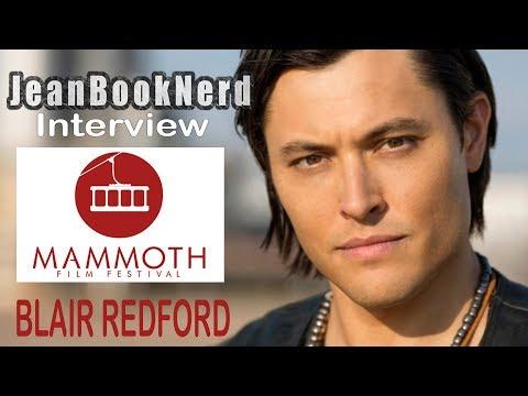 Blair Redford   Mammoth Film Festival 2018  JeanBookNerd