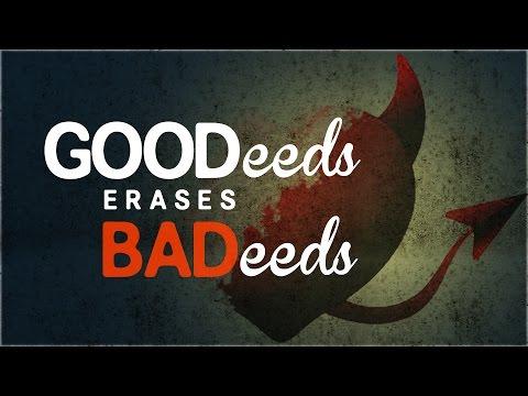 Good Deeds Erases Bad Deeds - Islamic Reminder