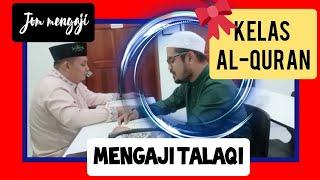 Download Kelas mengaji talaqi personal || Abang Faroq