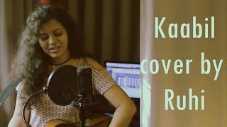 Download Hindi Video Songs - Kaabil Hoon Song | Hrithik Roshan, Yami Gautam | Jubin Nautiyal, Palak - Female cover by Ruhi