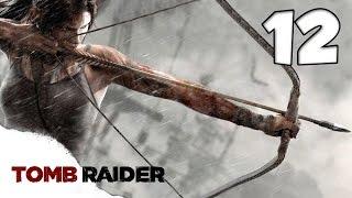 Tomb Raider 2013 [Ep.12]