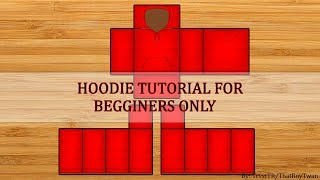 ROBLOX: Hoodie Tutorial (BEGGINERS ONLY)