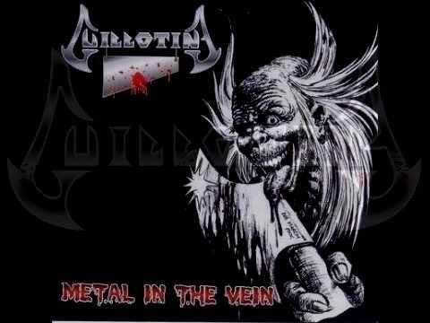 Guillotine - Metal in the Vein - Full Album - 2007