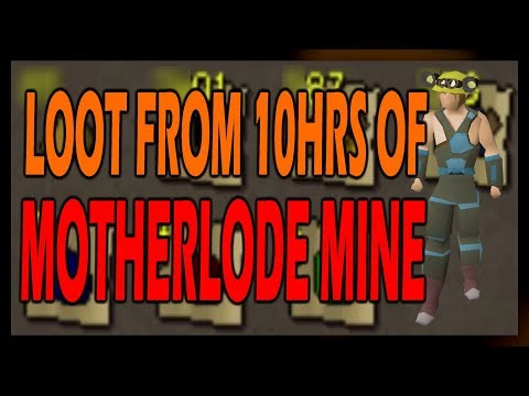 [OSRS] LOOT From 10hrs of MOTHERLODE MINE | Starting With 44 Mining