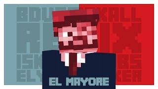 BdoubleO & Iskall - El Mayore (Remix)