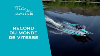 Jaguar Vector Racing | Record du monde de bateau à moteur électrique