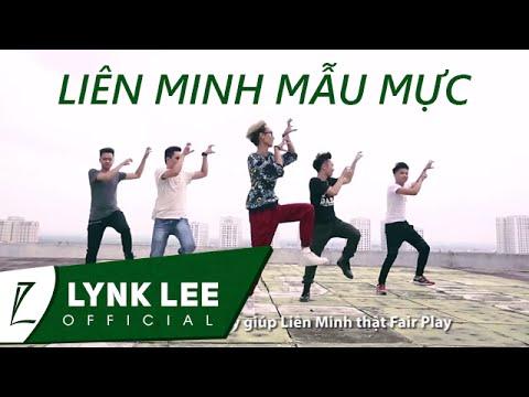 Lynk Lee – Liên Minh Mẫu Mực (ft. Lil One)