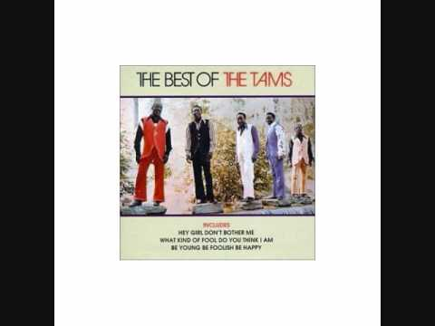Be Young Be Foolish Be Happy - The Tams - 1968