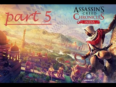 Assassin's Creed Chronicles India: Part 5 |