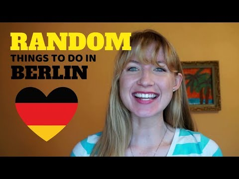 10 RANDOM THINGS TO DO IN BERLIN, GERMANY