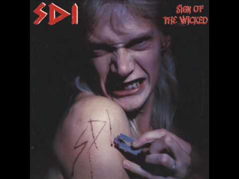 S.D.I- Sign Of The Wicked (FULL ALBUM) 1988