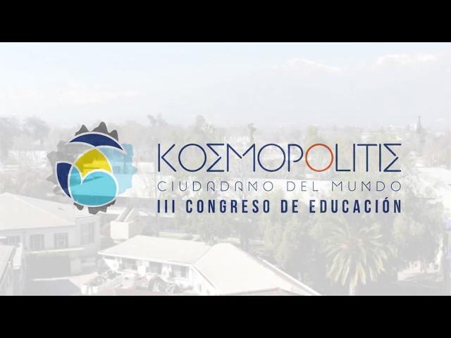LUNES 3: Bienvenida Congreso Kosmopolitis 2018
