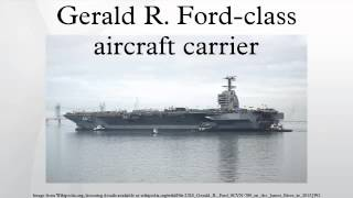 Gerald R. Ford-class aircraft carrier