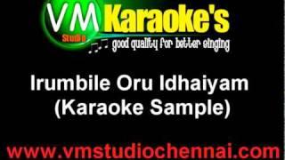 Irumbile Oru Idhaiyam (Tamil Karaoke)