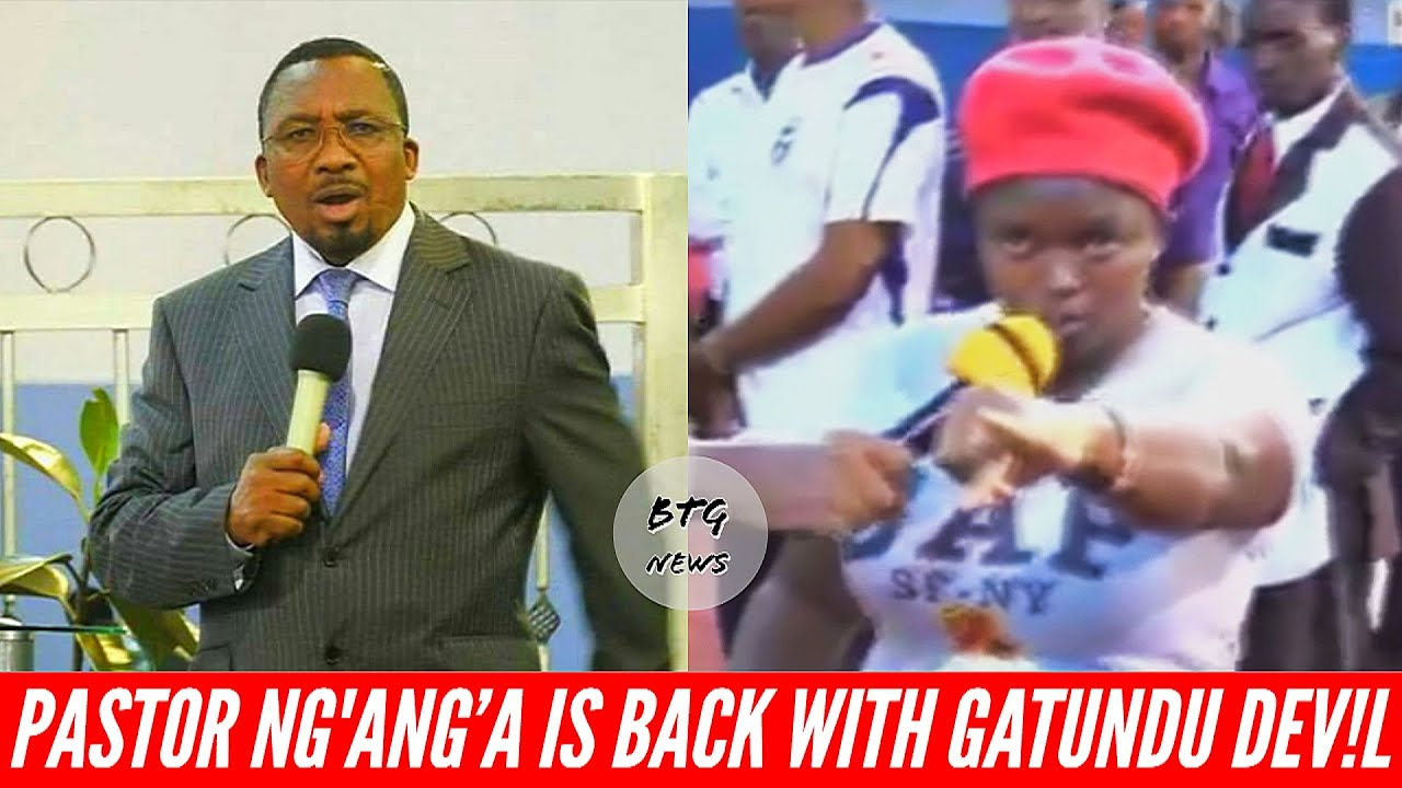 'THE DEVIL FROM GATUNDU' PASTOR NG'ANG'A IS BACK AGAIN!  BTG News