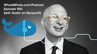 Seth Godin on Nonprofit Marketing \u0026 Fundraising 2019