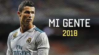Cristiano Ronaldo - Mi Gente 2017/2018   Skills & Goals   HD thumbnail