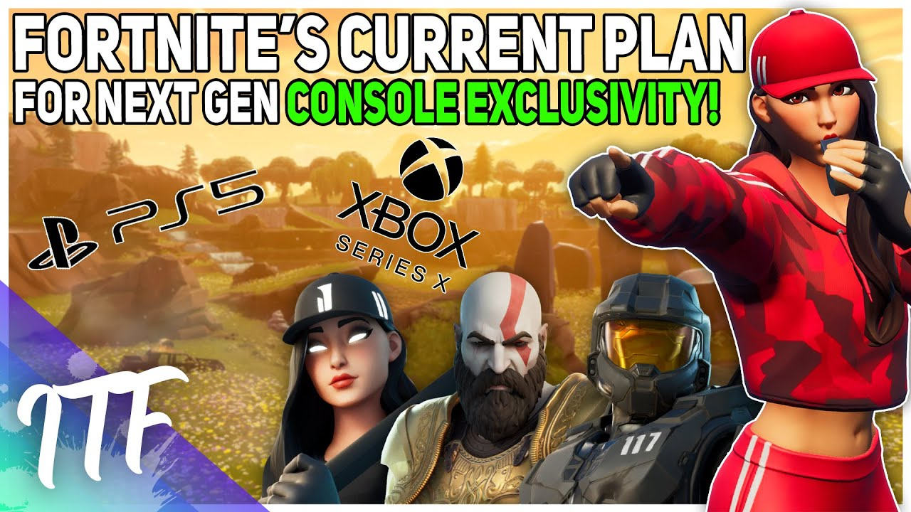 Fortnite's Current Plan For Next Gen Console Exclusives! (Fortnite Battle Royale)