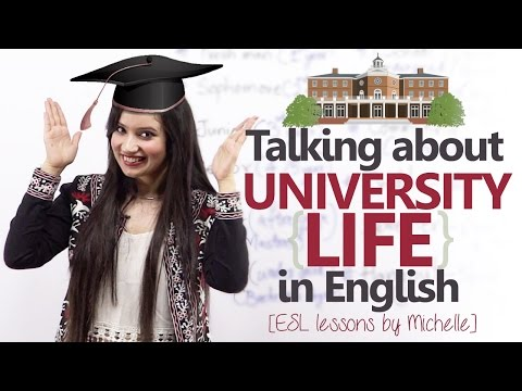 English conversation Lesson -1st Day at the University ( Speaking about University life)