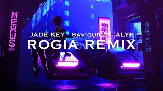 Jade Key - Saviour (feat. ALYE) [ROGIA Remix] #freedownload