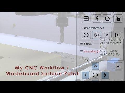 My CNC Workflow / Wasteboard Surface Patch | Savvas Papasavva