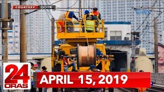 24 Oras: April 15, 2019 [HD]