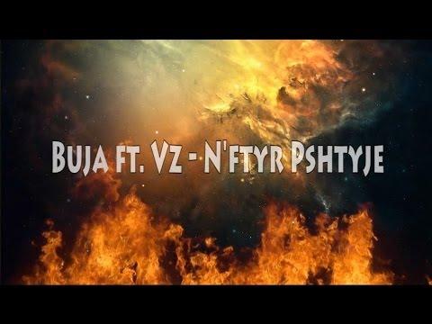 Buja - N'Ftyr Pshtyje Feat. Vz (2014)