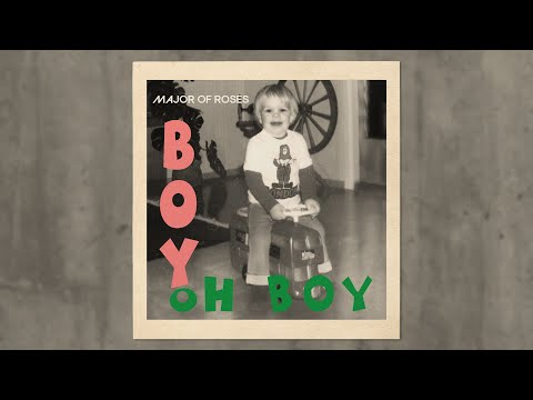 Major of Roses - Boy Oh Boy (Visualizer)