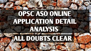 OPSC ASO ONLINE APPLICATION FILLING - ALL DOUBTS CLEARED