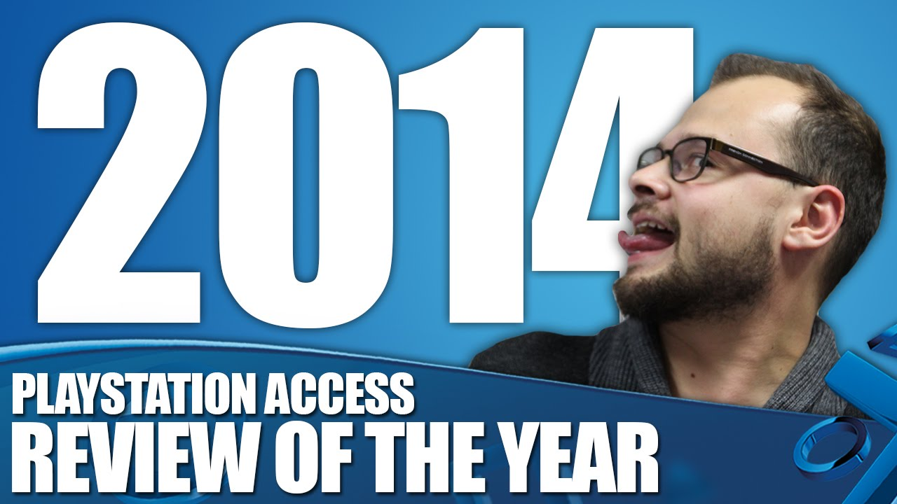 Playstation In 2014 The Access Review Of The Year Youtube