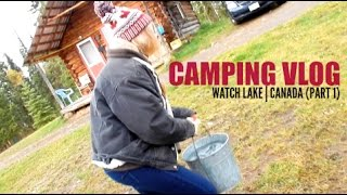 Camping Vlog - Part 1 | Watch Lake, Canada - What I Ate & Using an OUTHOUSE for the FIRST TIME