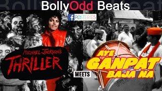 BollyOdd Beats - Thriller meets Aye Ganpat Baja Na | Posteries