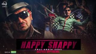 happy shappy full audio song   jazzy b   gippy grewal   punjabi song collection   speed records