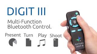 AirTurn Digit III: Video and Photo Remote Control in 30 Seconds!