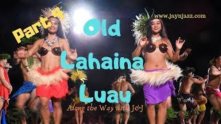 🌴Part 4 - Old Lahaina Luau- Hula Dance - Grass Skirts - Hula Girls - Maui Hawaii🌺