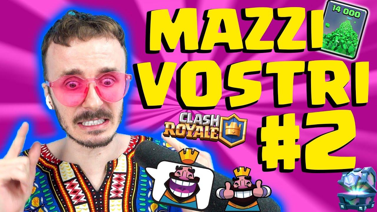 GIOCO CON ALTRI VOSTRI MAZZI #2- Clash Royale