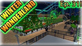 [Roblox: Theme Park Tycoon] SPEED BUILD Ep. 31 - NEW WINTER WONDERLAND ( CHRISTMAS RIDES )