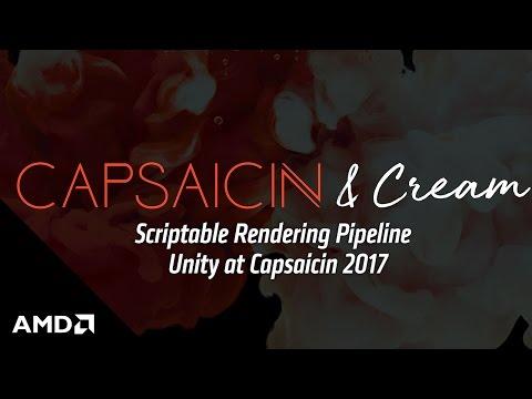 Scriptable Rendering Pipeline - Unity at Capsaicin 2017