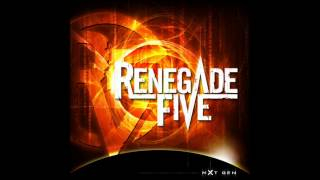 Renegade Five - When We Say Goodbye (8) (lyrics)