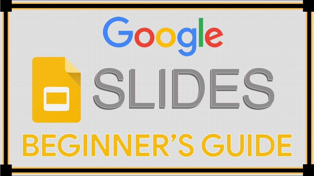 google slides tutorial youtube