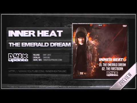 Inner Heat - The Emerald Dream (Official HQ Preview)