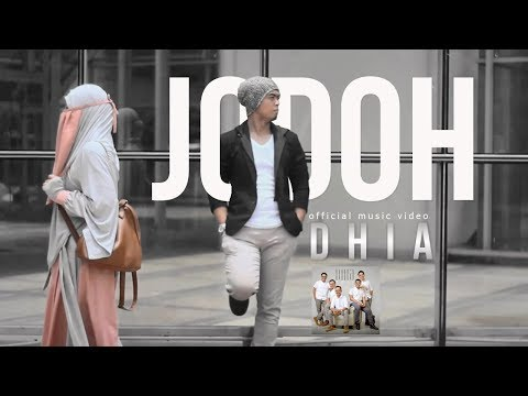 Dhia - Jodoh ( Official Music Video )