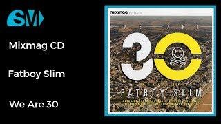 Baixar Mixmag Presents-Fatboy Slim-We are 30(2013)